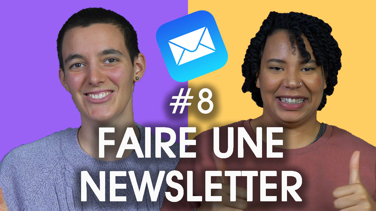 vLOgSER LIKE ME – COMMENT FAIRE UNE NEWSLETTER #8