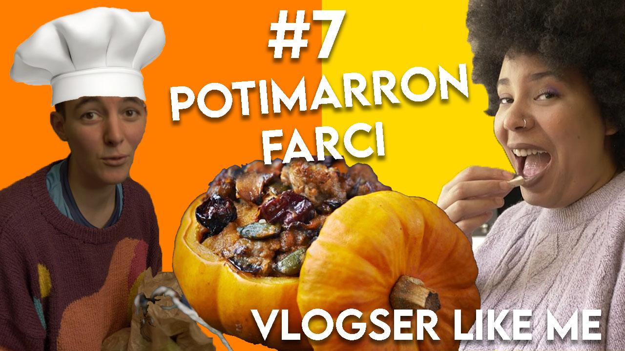 vLOgSER LIKE ME – TOURNAGE ET RECETTE DE POTIMARRON FARCI #7